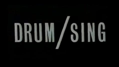Drum/Sing, Gregor Nicholas (22 min. NZ, 1985)